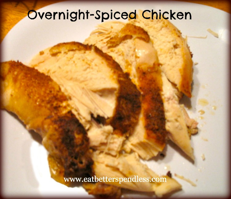 Overnight Spiced Chicken