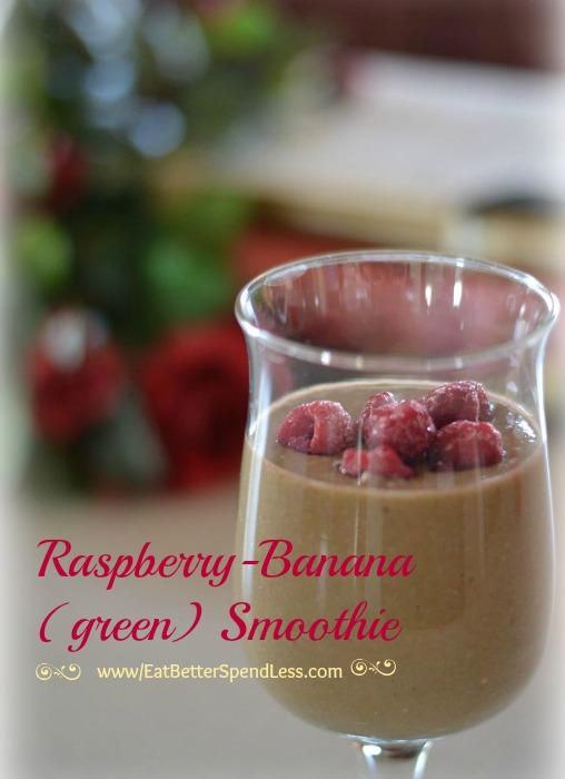 Raspberry-Banana (green) Smoothie - Eat Better Spend Less