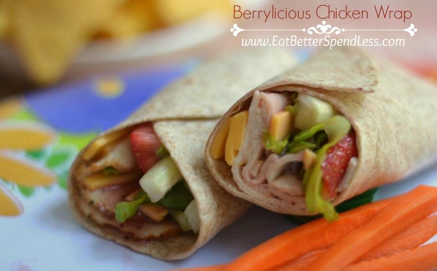 Berrylicious Chicken Wrap-a fresh yummy alternative to a plain old sandwich