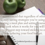 Cooking When It Works For Me: making a meal plan that keeps you on target.