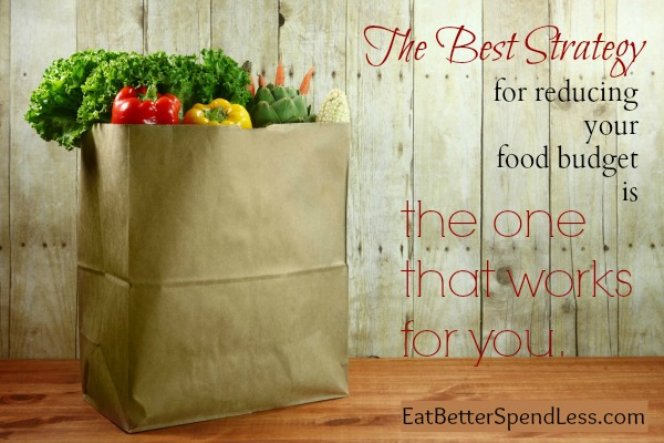 The Great Grocery Budget Battle: Choose Your Weapon--A series on finding the money saving strategies that work for you and your family. www.eatbetterspendless.com