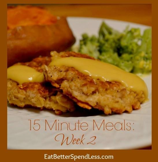 15 Minute Meals: Week 2
